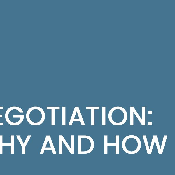 Negotiation: Why and How