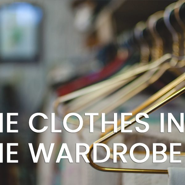 The Clothes in the Wardrobe